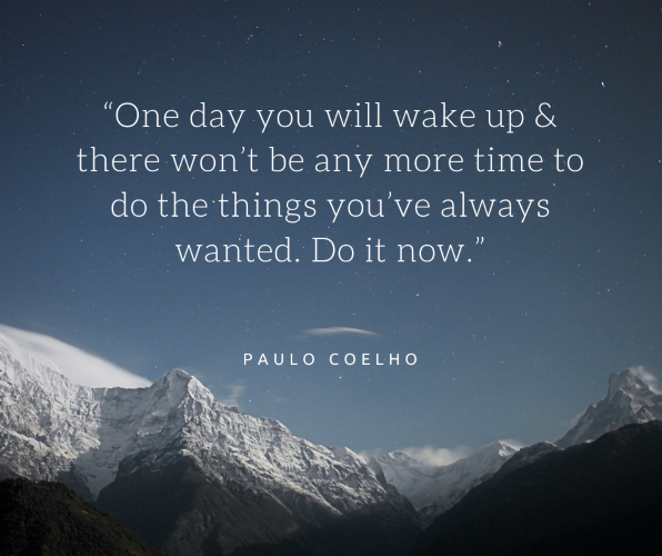 Snowy Mountains with a Paulo Coelho quote