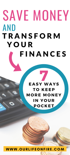 7 ways to Save Money and Transform your finances