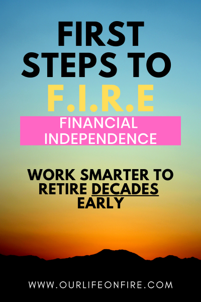 First Steps To Financial Independence Retire Early