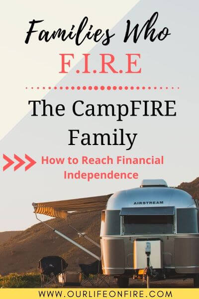 The CampFIRE Family - FI, RV living, Military Family