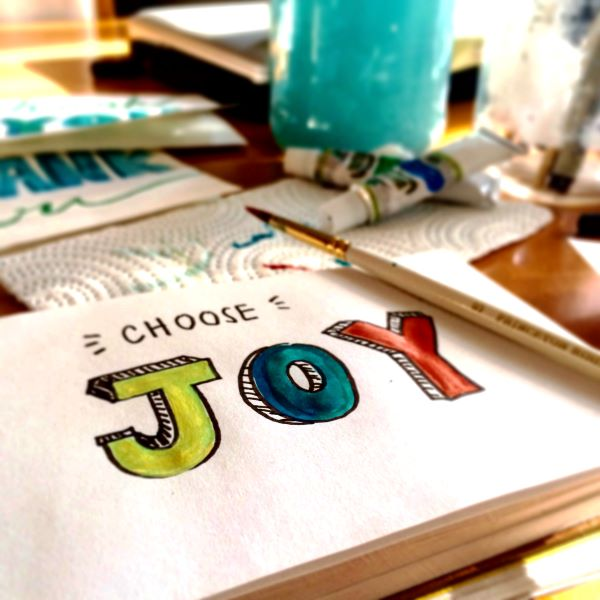 "Painting that says ""Choose Joy"" to live life to the fullest"