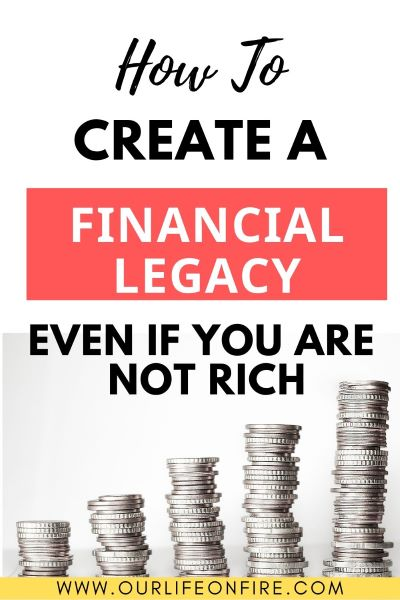Stacks of coins - the key to building a financial legacy
