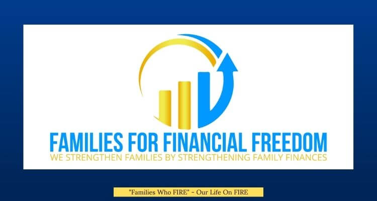 Families Who FIRE Interview with Families For Financial Freedom