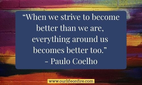 Paulo Coelho Quote on Striving to be a better person