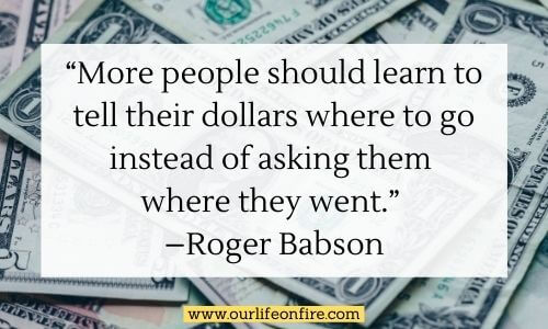 Roger Babson Quote with Money in the background