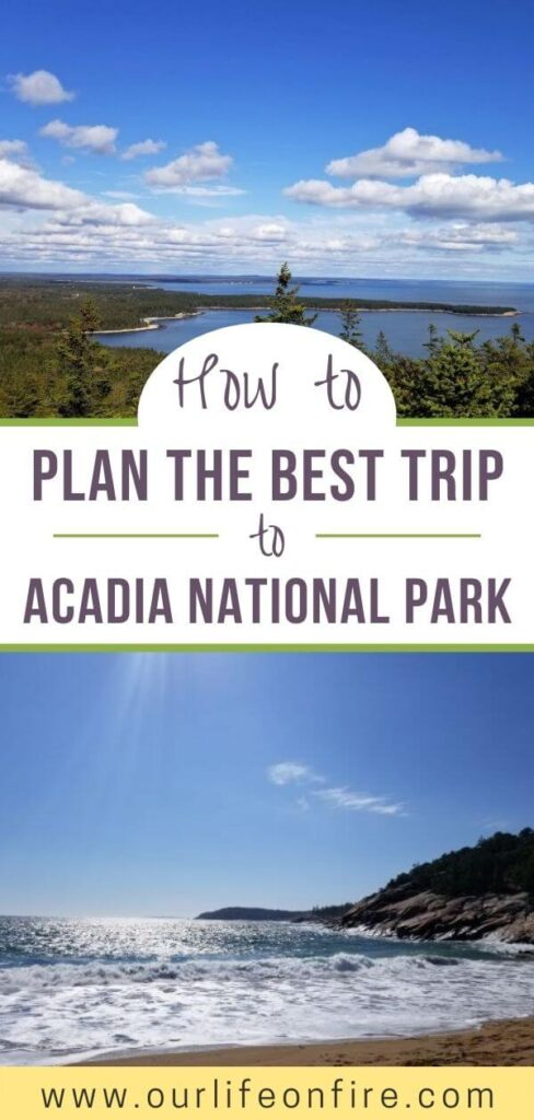 """Pictures of Acadia National Park with the caption """"How to Plan the best trip to Acadia National Park"""""""