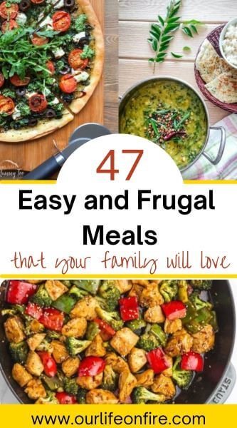 Pinterest Pin showing 3 different frugal meals that you can make today