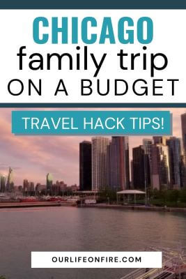Pinterest Pin for a Chicago Family Trip on a budget - Chicago Skyline in the background