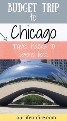 """Pinterest Pin for a Budget Trip To Chicago - picture of """"the Bean"""" in Chicago"""